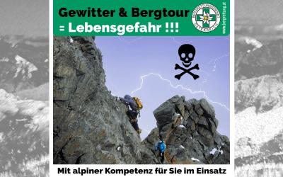 Gewitter & Bergtour = Lebensgefahr